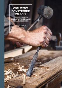EDITIONS VIAL - comment construire en bois - Livre De Décoration