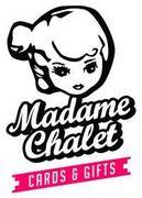 MADAME CHALET