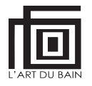 L'ART DU BAIN